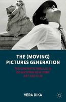 The  Moving  Pictures Generation PDF