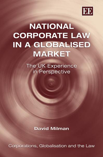 Download National Corporate Law in a Globalised Market Book