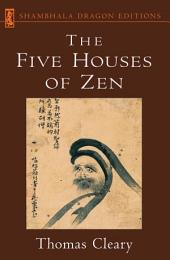 The Five Houses of Zen