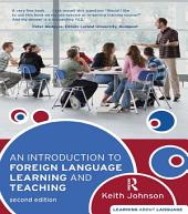 An Introduction to Foreign Language Learning and Teaching: Edition 2