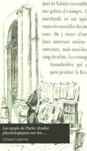 Les quais de Paris: études physiologiques sur les bouquinistes et bouquineurs