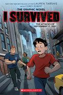I Survived the Attacks of September 11  2001  I Survived Graphic Novel  4   a Graphix Book Book