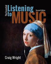 The Essential Listening to Music: Edition 2