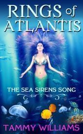 Rings of Atlantis: The Sea Sirens Song