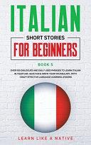 Italian Short Stories for Beginners Book 5