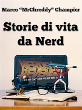 Storie di vita da Nerd