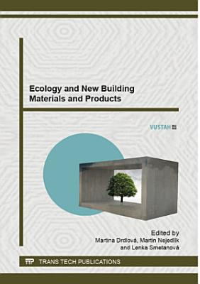 Ecology And New Building Materials And Products