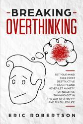 Breaking Overthinking PDF