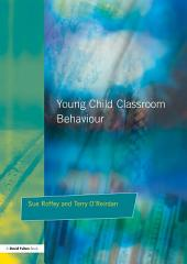Young Children and Classroom Behaviour: Needs,Perspectives and Strategies