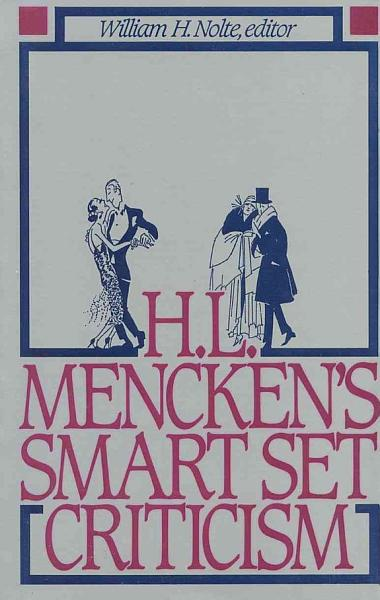 Download H L  Mencken s Smart Set Criticism Book