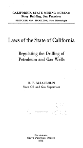 California Laws for Conservation of Petroleum & Gas