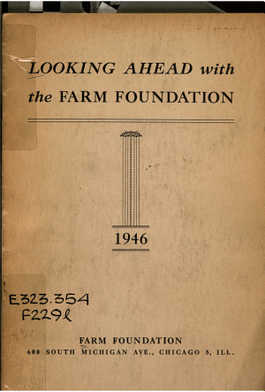 Looking Ahead with the Farm Foundation PDF