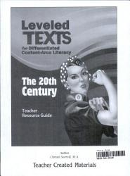 Leveled Texts for Differentiated Content- Area Literacy, The 20th Century