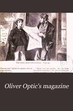Oliver Optic's Magazine