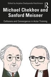 Michael Chekhov And Sanford Meisner