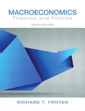Macroeconomics: Theories and Policies, Edition 10