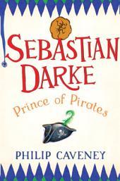 Sebastian Darke: Prince of Pirates