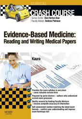 Crash Course Evidence-Based Medicine: Reading and Writing Medical Papers - E-Book