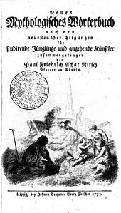 Neues mythologisches Wörterbuch: nach den neuesten Berichtigungen für studirende Jünglinge und angehende Künstler