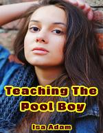 Teaching the Pool Boy