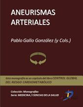 Aneurismas arteriales: Control global del riesgo cardiometabólico