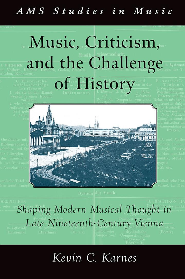Music, Criticism, and the Challenge of History