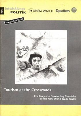 Tourism at the Crossroads PDF