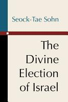 The Divine Election of Israel PDF