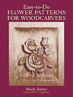 Easy-to-do Flower Patterns for Woodcarvers