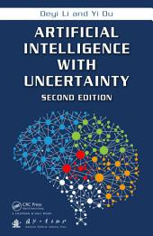 Artificial Intelligence with Uncertainty: Edition 2