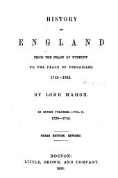 History of England: From the Peace of Utrecht to the Peace of Versailles, 1713-1783, Volume 2
