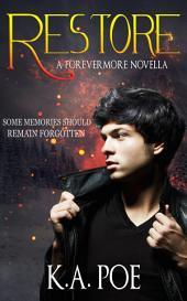 Restore: A Forevermore Novella (Forevermore Book 5.5)