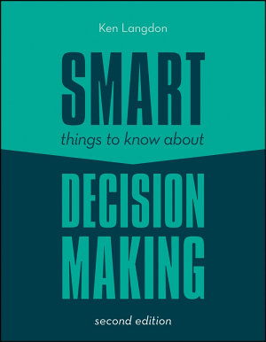 Smart Things to Know About Decision Making