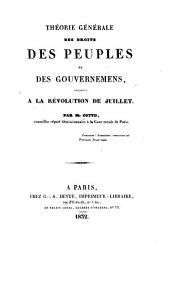 Théorie générale des droits des peuples et des gouvernemens: appliqué à la révolution de juillet