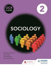 OCR Sociology for A Level: Book 2
