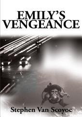 Emily's Vengeance