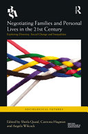 Negotiating Families and Personal Lives in the 21st Century