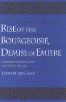 Rise of the Bourgeoisie  Demise of Empire PDF