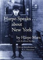 Harpo Speaks-- about New York