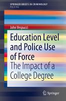 Education Level and Police Use of Force PDF