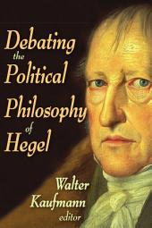 Debating the Political Philosophy of Hegel