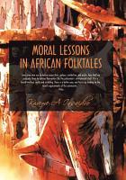 Moral Lessons in African Folktales PDF