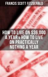 Fitzgerald How To Live On 36 000 A Year How To Live On Practically Nothing A Year Book PDF