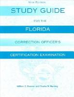 Study Guide for the Florida Corrections Officer Certification Exam PDF