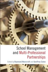 School Management and Multi-Professional Partnerships