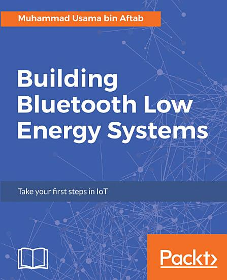 Building Bluetooth Low Energy Systems PDF