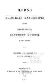 Burns Holograph Manuscripts in the Kilmarnock Monument Museum: With Notes