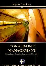 CONSTRAINT MANAGEMENT: Throughput, Operating Expense and Inventory