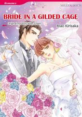 BRIDE IN A GILDED CAGE: Mills & Boon Comics