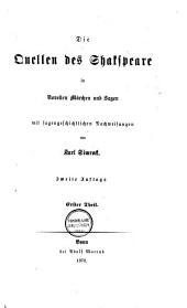 Die Quellen des Shakspeare in Novellen, Märchen und Sagen: mit sagengeschichtlichen Nachweisungen, Teil 1